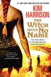 The Witch with No Name (Hollows (Hardcover))