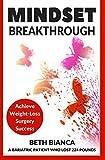 Mindset Breakthrough: Achieve Weight-Loss Surgery Success