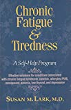 Chronic Fatigue and Tiredness, Susan M. Lark, 0917010523