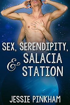 Sex, Serendipity, and Salacia Station by [Pinkham, Jessie]