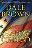 Shadow Command, Dale Brown, 0061173118