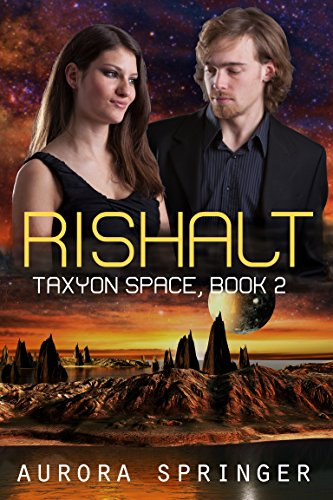 Rishalt (Taxyon Space Book 2)