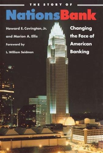 The Story of Nationsbank: Changing the Face of American Banking