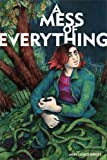 A Mess of Everything, Miss Lasko-Gross, 1560979569