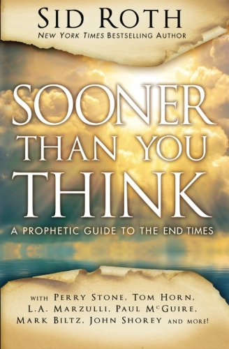 Sooner Than You Think: A Prophetic Guide to the End - Mall Sooner Stores