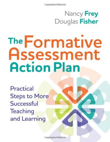 The Formative Assessment Action Plan: Practical Steps to More Successful Teaching and Learning (Professional Development)