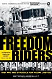 Freedom Riders: 1961 and the Struggle for Racial Justice, Raymond Arsenault, 0199754314