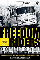 Freedom Riders Abridged: 1961 and the Struggle for Racial Justice