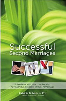 Successful Second Marriages by [Patricia Bubash M.Ed.]