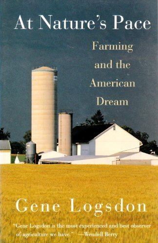 At Natures Pace Farming And The Book By Gene Logsdon
