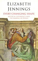 Every Changing Shape (Lives & Letters)