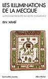 Les illuminations de La Mecque par Ibn'Arabî