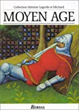 """Moyen Age (Collection Litteraire Lagarde et Michard) (French Edition) by Textes et Litterature published by Dessain et Tolra (1986) [Hardcover]"" av --N/A--"