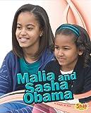 Malia and Sasha Obama (Star Biographies)