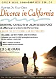 How to Do Your Own Divorce in California, Ed Sherman, 0944508685