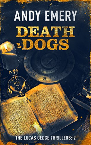Death Dogs (The Lucas Gedge Thrillers Book 2)