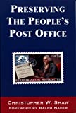 Preserving the People's Post Office