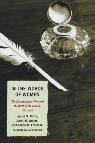 (In the Words of Women: The Revolutionary War and the Birth of the Nation, 1765 - 1799)