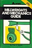 Millwrights' and Mechanics' Guide