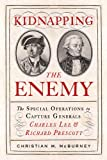 Kidnapping the Enemy, Christian M. McBurney, 1594161836