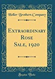 Amazon / Forgotten Books: Extraordinary Rose Sale, 1920 Classic Reprint (Heller Brothers Company)