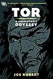 Tor: A Prehistoric Odyssey