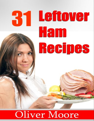 31 Leftover Ham Recipes