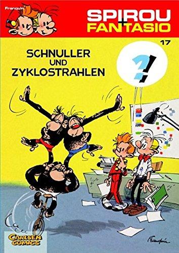 Spirou & Fantasio 17: Schnuller und Zyklostrahlen: (Neuedition)