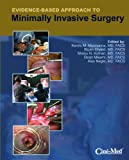 Evidence-Based Approach to Minimally Invasive Surgery 9780984617111