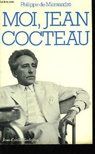 Moi, jean cocteau par Philippe de Miomandre