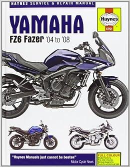 yamaha fz6 fazer '04 to '08 service & repair manual hardcover – 2008