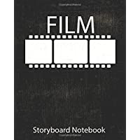 "Storyboard : film Notebook & Journal :Storyboard Template :Cinema Notebook:Black: (8""x 10"" Notebook with black grunge cover, 4 frames per page ideal for filmmakers, advertisers, animators)"