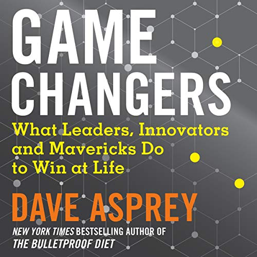 Pdf Self-Help Game Changers: What Leaders, Innovators and Mavericks Do to Win at Life