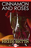 Cinnamon and Roses