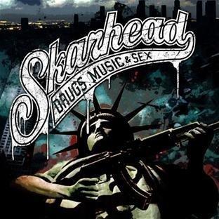 Drugs, Music & Sex by Skarhead (2009-11-17)
