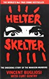 Front cover for the book Helter Skelter by Vincent Bugliosi