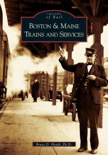 (Boston & Maine Trains and Services (Images of Rail))