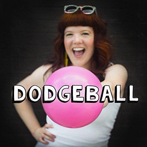 dodgeball by rachel pearl on amazon music amazoncom