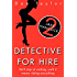 Detective for Hire: Jake Hancock Mystery Thriller (Jake Hancock Private Investigator series Book 2)