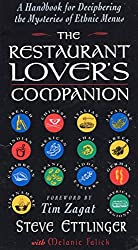 The Restaurant Lover's Companion: A Handbook for Deciphering the Mysteries of Ethnic Menus