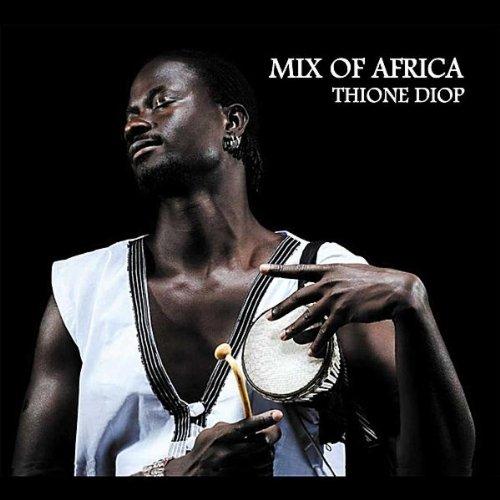 Mix of Africa (feat. Baboulaye Cissokho(Kora), Thierno Koyate(Sax), Ambroise Zinsou(Trombone), Saraba Ba(Flute) & Samba N'dokh M'baye(Percussion))