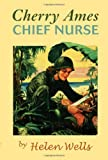 Cherry Ames, Chief Nurse, Helen Wells, 0977159736
