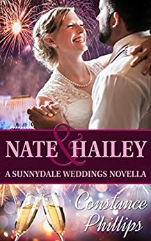 Nate and Hailey: The Sunnydale Weddings by [Phillips, Constance]
