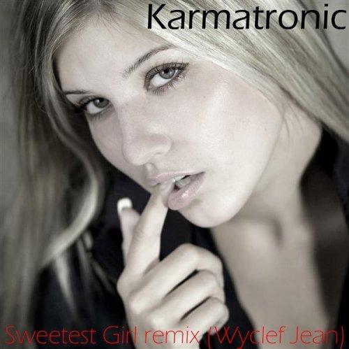 Sweetest Girl (Wyclef Jean Radio (Sweetest Girl)