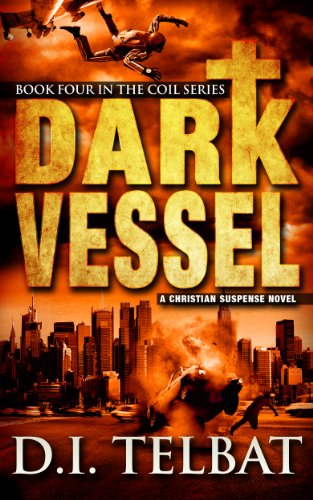 Dark Vessel (COIL Book 4) by [Telbat, D.I.]