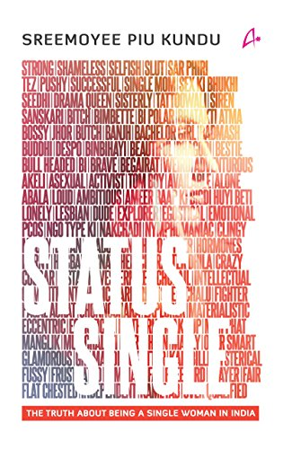 Status Single:: The Truth About Being Single Woman in - India Women In