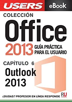 office 2013 outlook 2013 colecci n office 2013 n 6 spanish edition ebook claudio. Black Bedroom Furniture Sets. Home Design Ideas