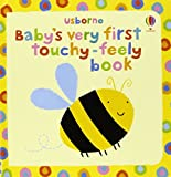 Baby's Very First Touchy-feely Book-