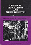 img - for Chemical Separations and Measurements: Theory and Practice of Analytical Chemistry (Saunders golden series) book / textbook / text book