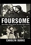 img - for Foursome: Alfred Stieglitz, Georgia O'Keeffe, Paul Strand, Rebecca Salsbury book / textbook / text book